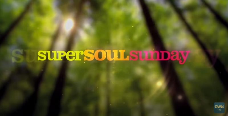 Super Soul Sundays